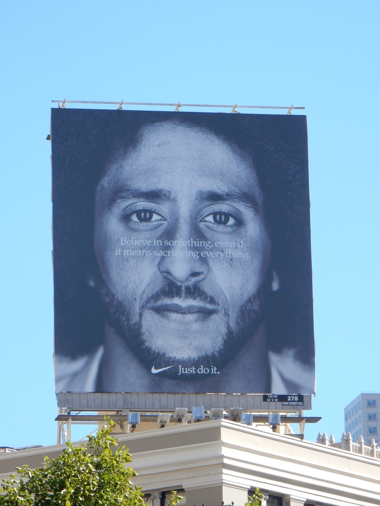 Believe in something even if it means sacrificing everything NIke on buildin gin San Francisco
